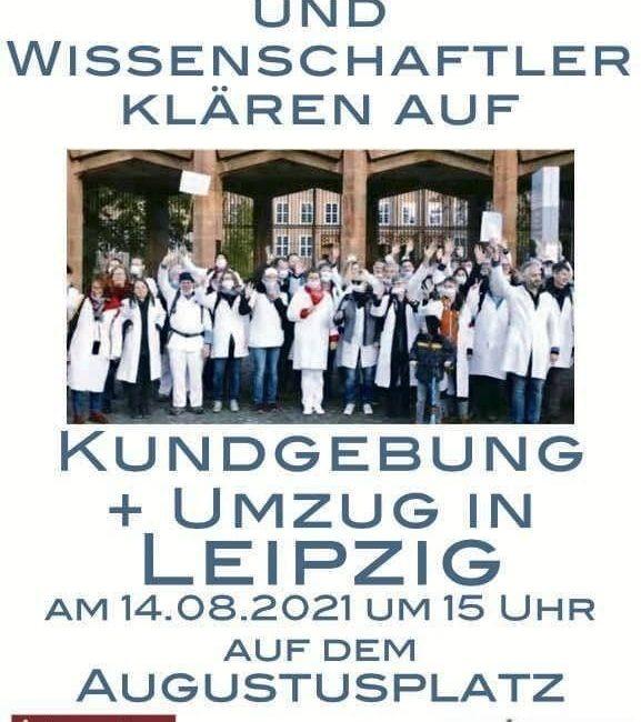 """Leipzig – 14 August 2021 – Gemeinsame Veranstaltung """"Ärzte für Aufklärung"""" und """"Ärzte stehen auf"""""""