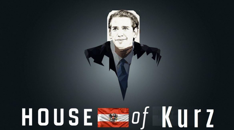 Neues vom House of Kurz